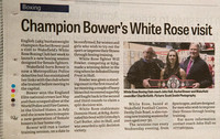 Wakefield Express - 15 January 2016 - Champion Bower's White Rose visit.