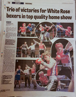 Wakefield Express - 12 May 2017 - Trio of victories for White Rose boxers in top quality home show.
